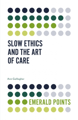 Slow Ethics and the Art of Care cover